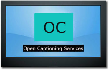 Are you prepared to be blown away by open captioning services?