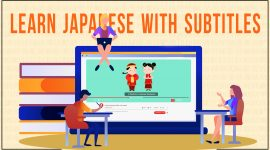Learn Japanese with Subtitling Services| Learning Japanese Language| Subtitled Videos