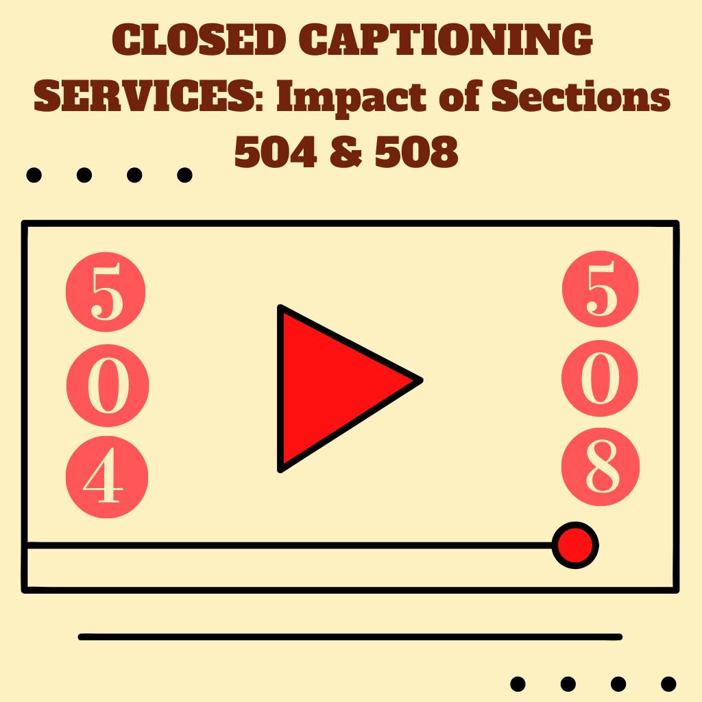 504 captioning services