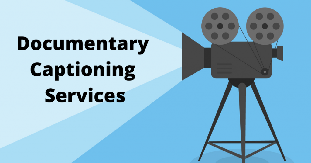 documentary captioning services